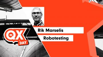 QX-Day_Rik-Marselis_Robotesting